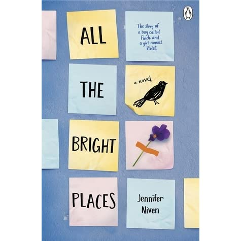 all the bright places by jennifer niven goodreads autos post