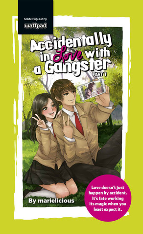 Accidentally in Love with a Gangster Part 1