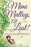 Mimi Malloy, at Last!
