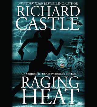 Raging Heat (Nikki Heat, #6)