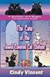 The Case of the Jewel Covered Cat Statues (Buckley and Bogey Cat Detective Caper #3)