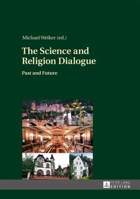 The-science-and-religion-dialogue-past-and-future