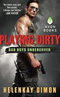 Playing Dirty (Bad Boys Undercover #1)