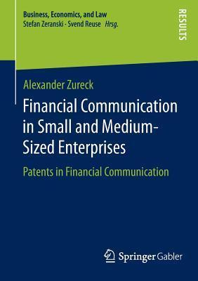 Financial Communication in Small and Medium-Sized Enterprises Patents in Financial Communication