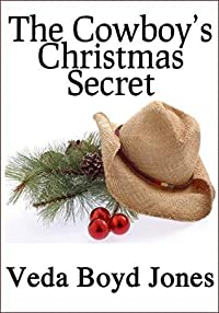 The Cowboy's Christmas Secret (Copper Mountain Christmas series Book 1)