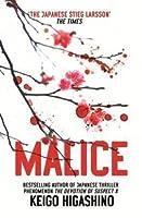 Malice (Kyoichiro Kaga series, #4)