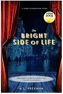 The Bright Side of Life by Annette Freeman