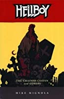 Hellboy: Chained Coffin And Others (Hellboy)