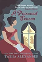 A Poisoned Season (Lady Emily #2)