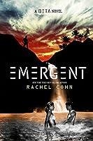Emergent: A Beta Novel