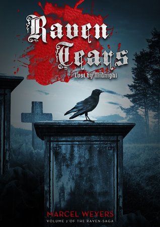 Raven Tears – Lost by Midnight