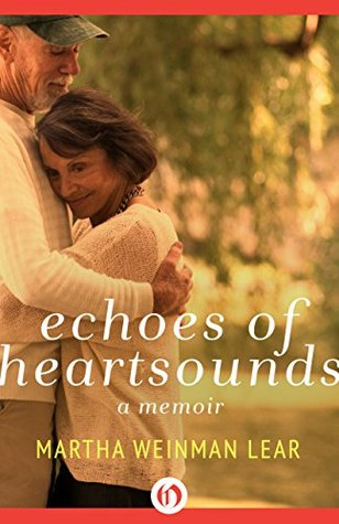 Echoes of Heartsounds by Martha Weinman Lear