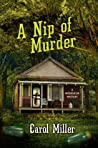 A Nip of Murder (Moonshine Mystery Series, #2)