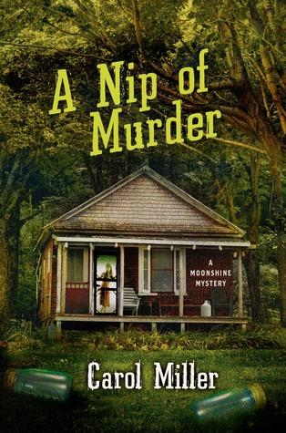 A Nip of Murder (Moonshine Mystery Series, #2)