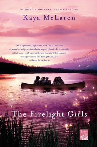 The Firelight Girls by Kaya McLaren