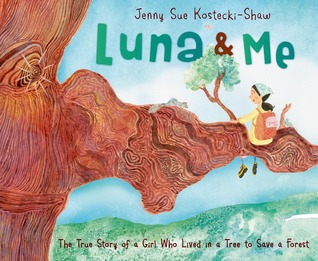 Luna and Me: The Story of Julia Butterfly Hill