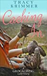 Caching In (Pastime Pursuits #1)