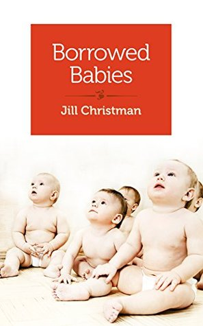 Borrowed Babies: Apprenticing for motherhood