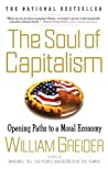 The Soul of Capitalism by William Greider