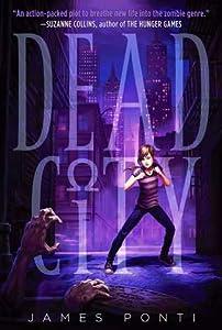 Dead City (Dead City, #1)