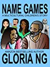 Name Games (a multicultural children's story)