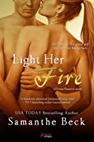 Light Her Fire (Private Pleasures, #2)