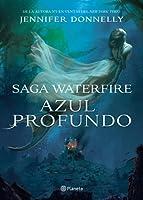 Azul profundo (Waterfire Saga, #1)
