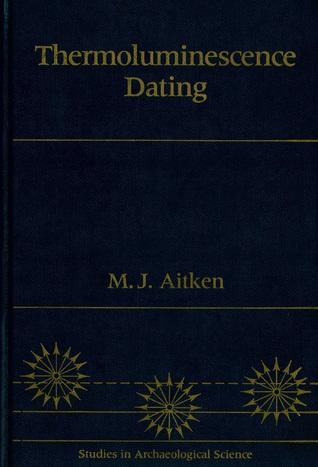 thermoluminescence dating Aitken dating Bossy nainen