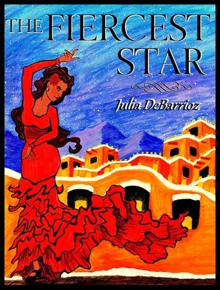 The Fiercest Star by Julia DeBarrioz
