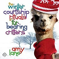 The Winter Courtship Rituals of Fur-Bearing Critters (Granby Knitting, #1)