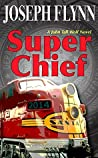 Super Chief (John Tall Wolf, #3)