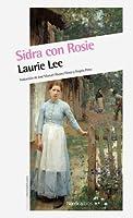 Sidra con Rosie (Trilogía autobiográfica, #1)