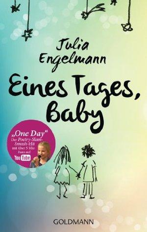 Read Eines Tages Baby By Julia Engelmann