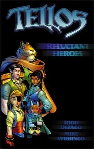 Tellos Vol.1: Reluctant Heroes