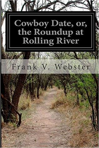 Cowboy Date, or, the Roundup at Rolling River