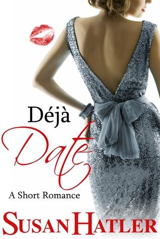 Déjà Date (Better Date than Never #9)