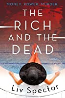 The Rich and the Dead (Lila Day, #1)
