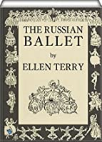 The Russian Ballet (illustrated)