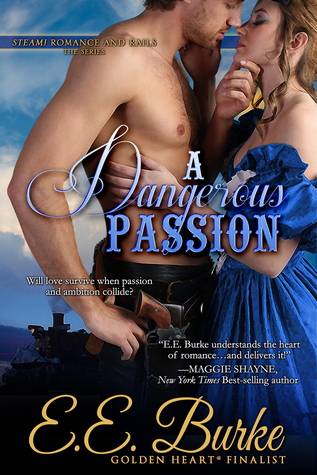 A Dangerous Passion by E.E. Burke