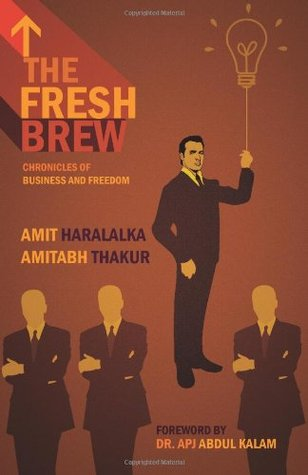 The Fresh Brew: Chronicles Of Business And Freedom