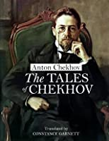 The Tales of Chekhov (Annotated)