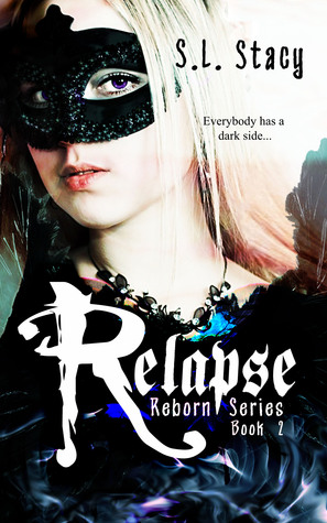 Relapse (Reborn #2)