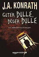 Guter Bulle, böser Bulle (Ein Jack-Daniels-Thriller, Buch 2)