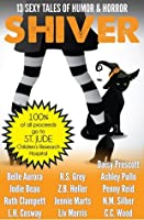Shiver: 13 Sexy Tales of Humor and Horror