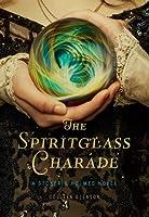 The Spiritglass Charade (Stoker & Holmes #2)