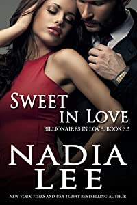 Sweet in Love (Billionaires in Love, #3.5)