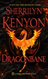 Dragonbane (Dark-Hunter, #24; Lords of Avalon, #4; Were-Hunter, #9; Hellchaser, #6)