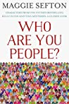 Who Are You People? by Maggie Sefton