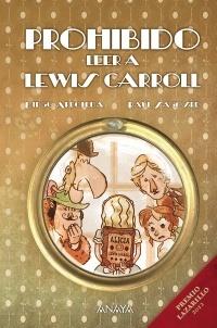 Prohibido leer a Lewis Carroll by Diego Arboleda