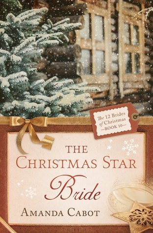 The Christmas Star Bride (The 12 Brides of Christmas, #10)
